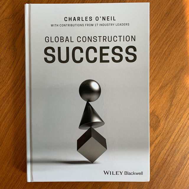 Charles O'Neil, Global construction success, management, business, failure, training, education