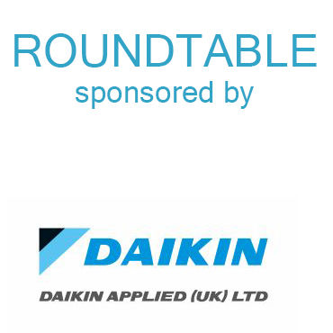 air conditioning, Chillers, cooling, Daikin Applied (UK), design, F Gas, Graeme Fox, Graham Wright, Jack Hartland, James Henley, Massimiliano Bianchi, Nathan Wood, refrigeration, Round table, Stephen Gill, training, VRF